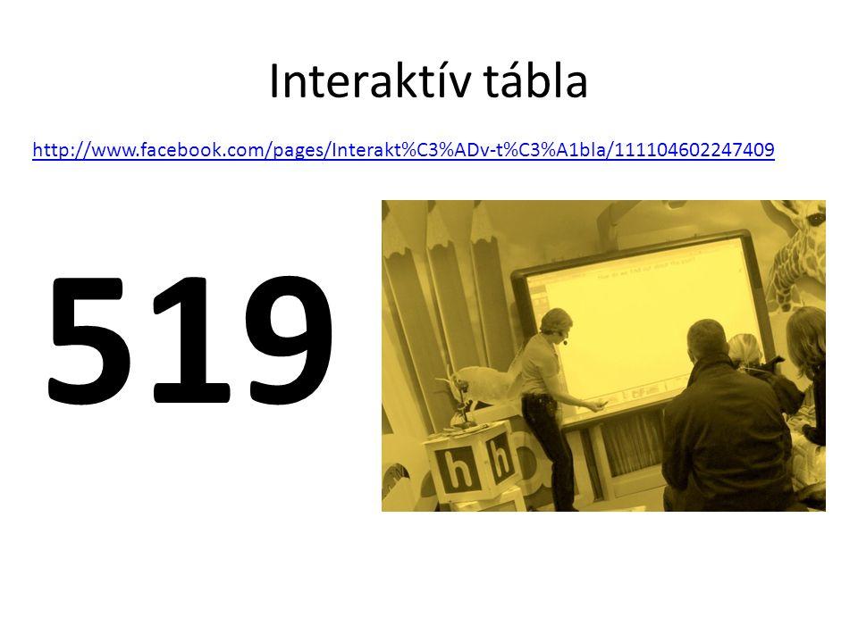 Interaktív tábla 519 http://www.facebook.com/pages/Interakt%C3%ADv-t%C3%A1bla/111104602247409