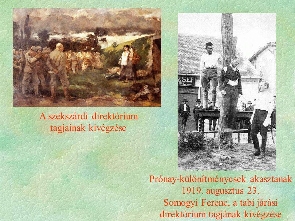 Prónay-különítményesek akasztanak 1919. augusztus 23.