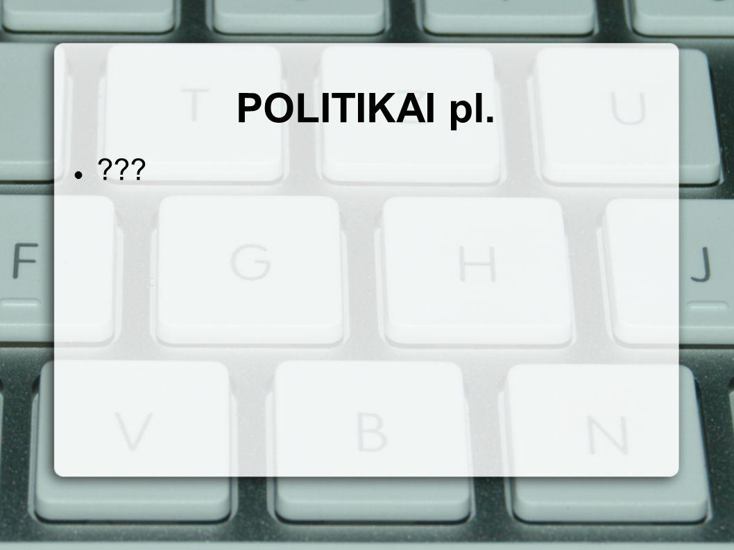 POLITIKAI pl.
