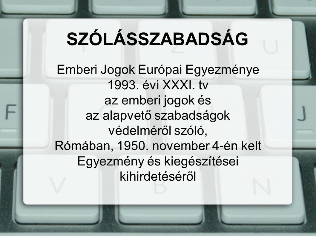 Emberi Jogok Európai Egyezménye 1993. évi XXXI.
