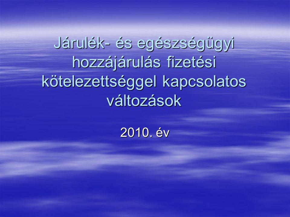 Törvények 2009.évi LXXVII. tv.