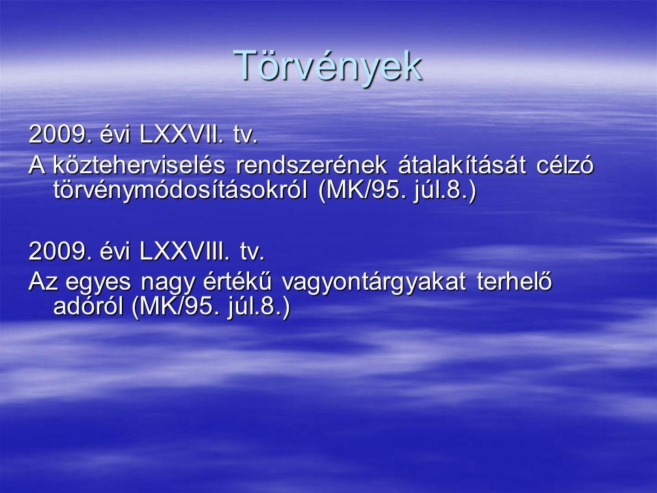 Törvények 2009. évi LXXVII. tv.