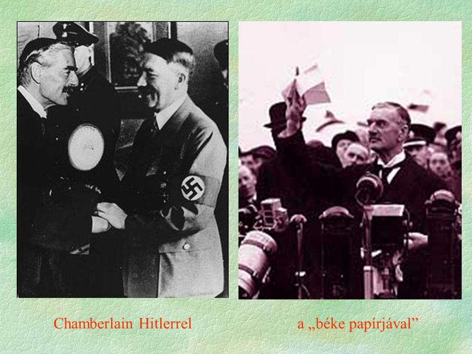"""Chamberlain Hitlerrel a """"béke papírjával"""