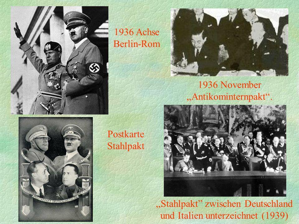 """1936 Achse Berlin-Rom """"Stahlpakt zwischen Deutschland und Italien unterzeichnet (1939) Postkarte Stahlpakt 1936 November """"Antikominternpakt ."""