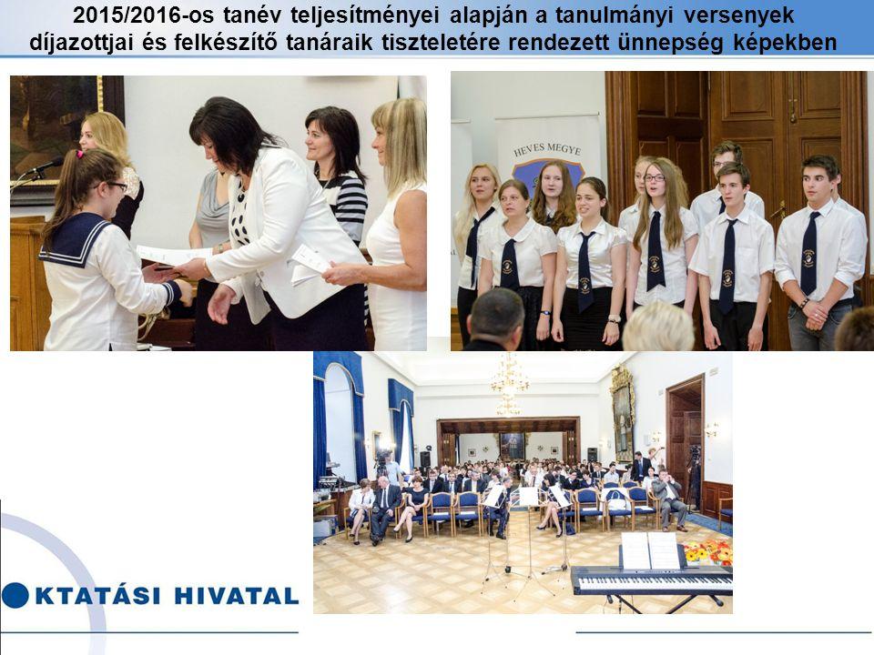 2015/2016-os tanév teljesítményei alapján a tanulmányi versenyek díjazottjai és felkészítő tanáraik tiszteletére rendezett ünnepség képekben