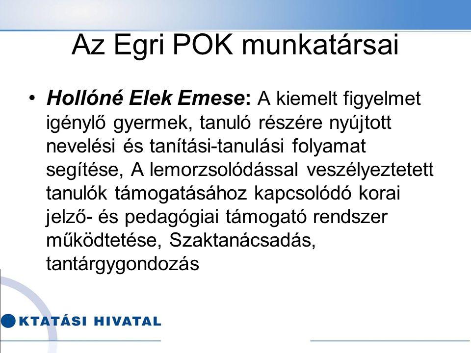 Az Egri POK munkatársai Cs.