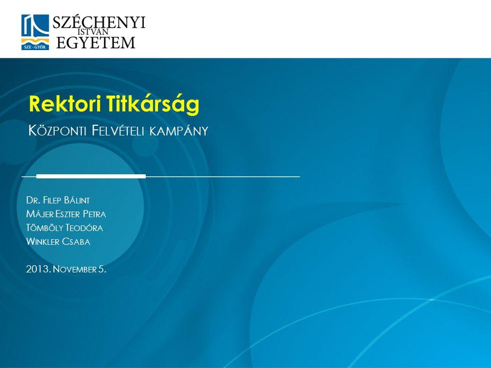 Dátum: 2013.01.10.12 Előadó: Dr. Minta Katalin
