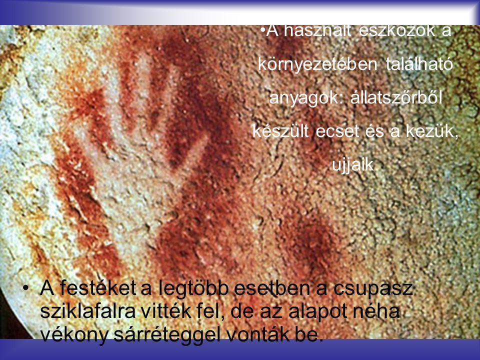 A használt eszközök a környezetében található anyagok: állatszőrből készült ecset és a kezük, ujjaik.