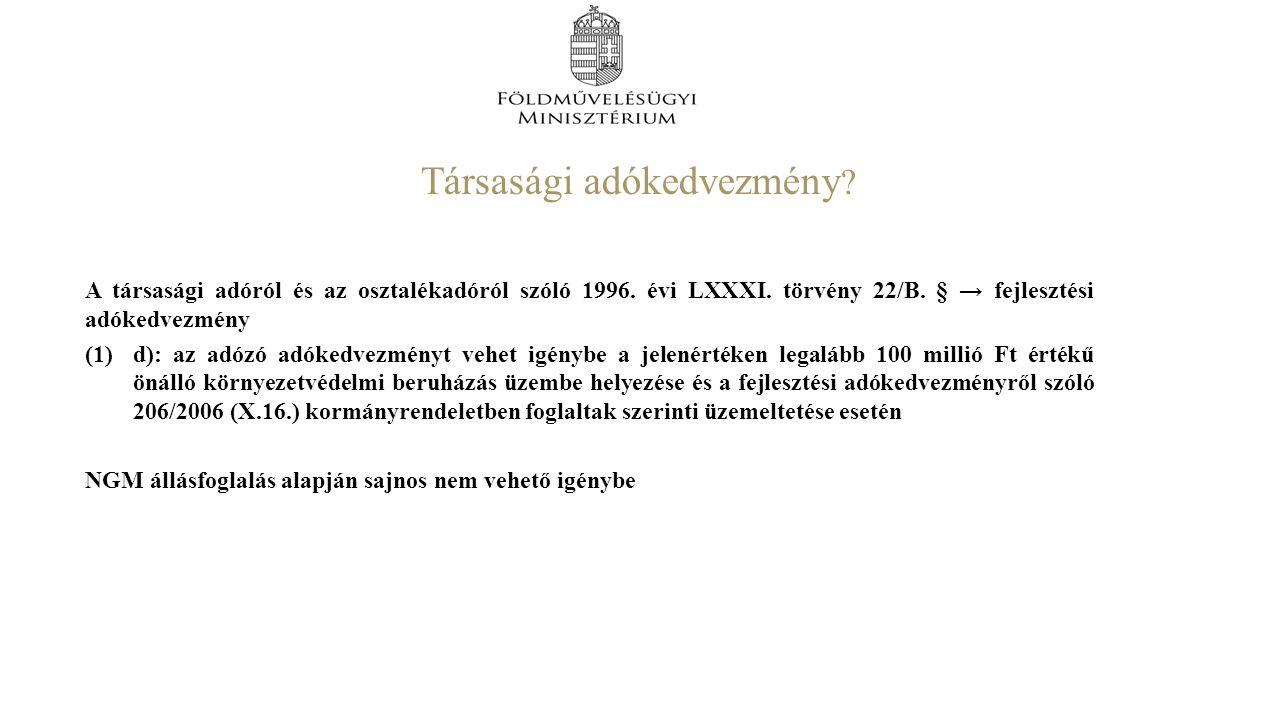 Társasági adókedvezmény . A társasági adóról és az osztalékadóról szóló 1996.