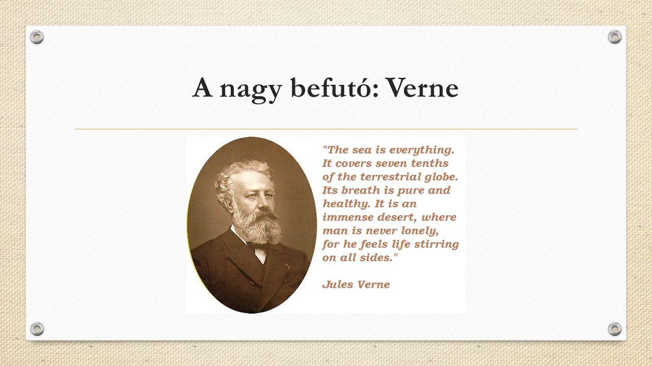 A nagy befutó: Verne
