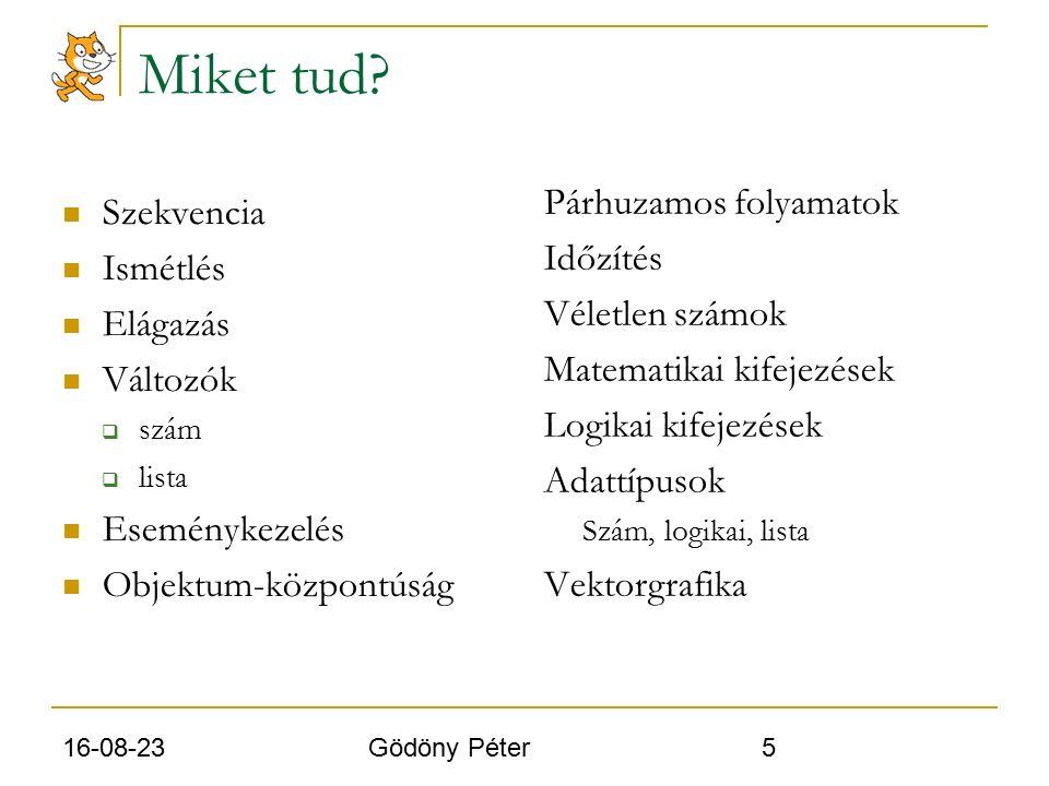 16-08-23 Gödöny Péter 6 Miket nem tud.