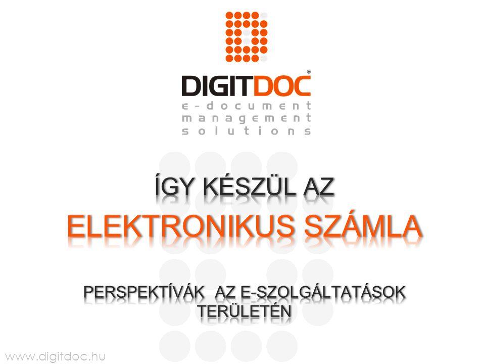www.digitdoc.hu MIÉRT ÍGY.