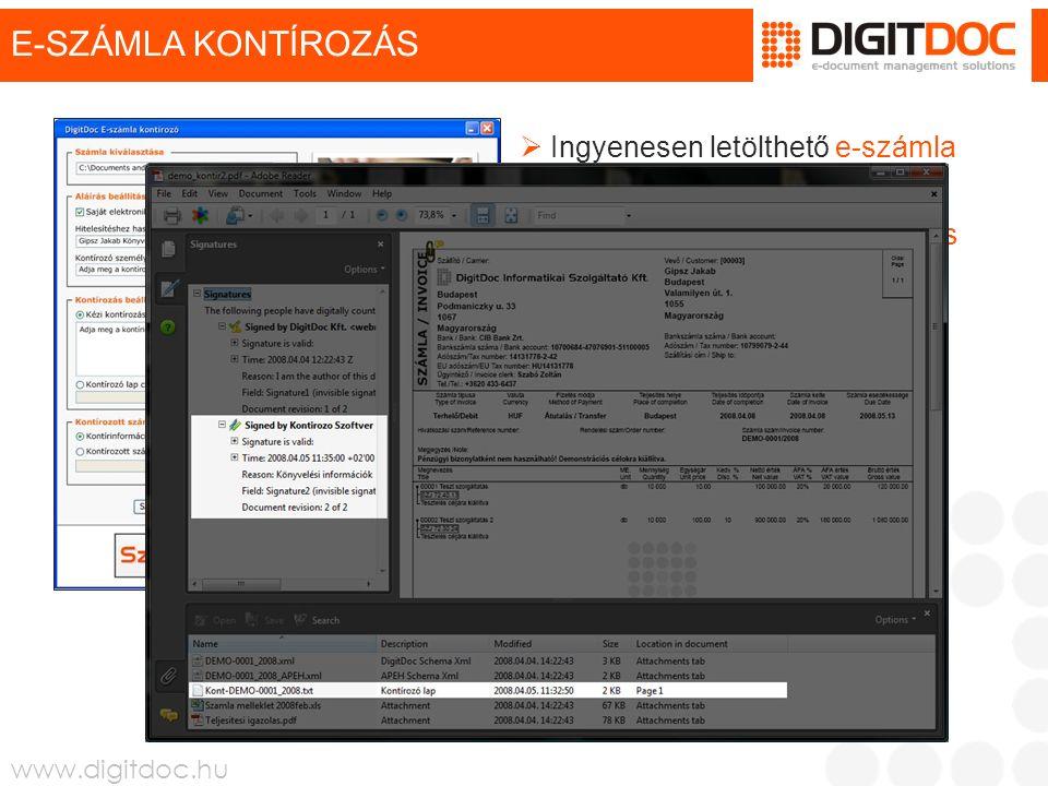 www.digitdoc.hu E-SZÁMLA KONTÍROZÁS  Ingyenesen letölthető e-számla kontírozó szoftver  Beépített ingyenes elektronikus aláírás