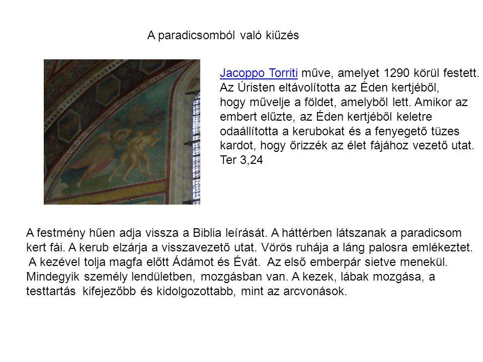 A paradicsomból való kiűzés Jacoppo TorritiJacoppo Torriti műve, amelyet 1290 körül festett.