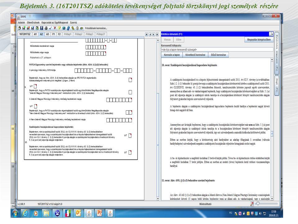 Bejelentés 3. (16T201TSZ) adóköteles tevékenységet folytató törzskönyvi jogi személyek részére