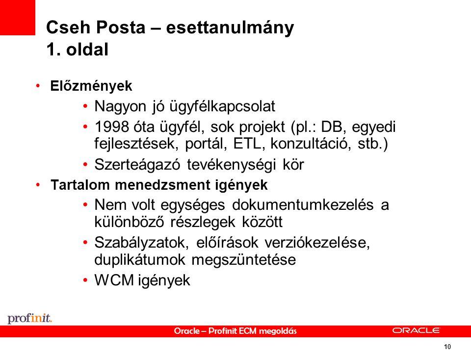 Oracle – Profinit ECM megoldás 10 Cseh Posta – esettanulmány 1.