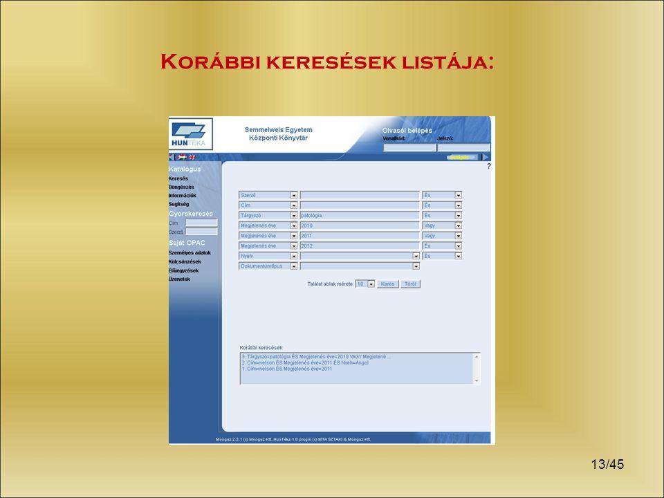 13/45 Korábbi keresések listája: