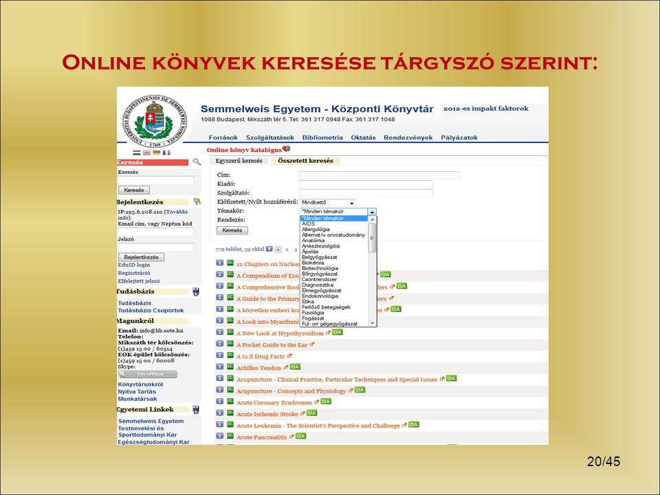 20/45 Online könyvek keresése tárgyszó szerint: