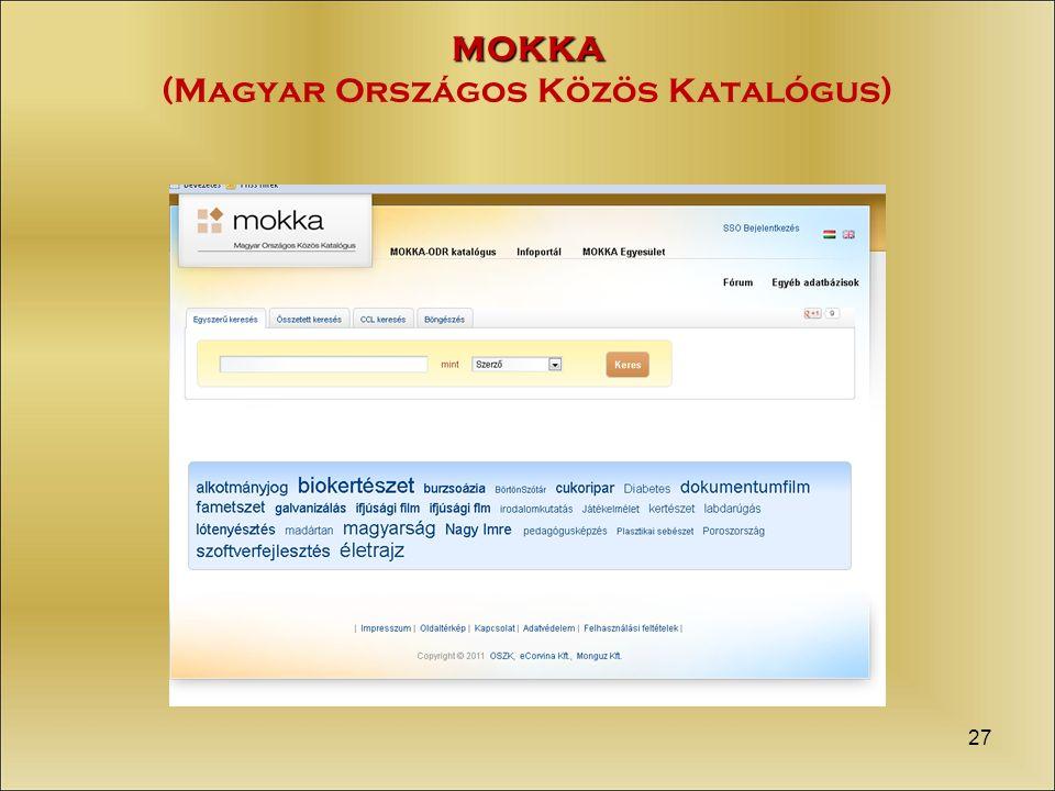 27 MOKKA MOKKA (Magyar Országos Közös Katalógus)