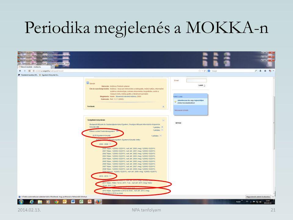 Periodika megjelenés a MOKKA-n 2014.02.13.NPA tanfolyam21 MOKKA ID azonosító