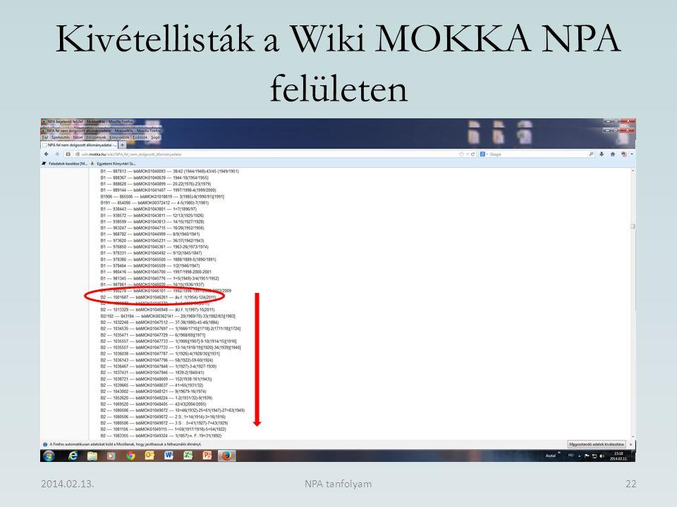 Kivétellisták a Wiki MOKKA NPA felületen 2014.02.13.NPA tanfolyam22