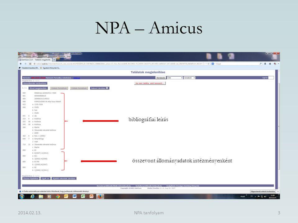 NPA – Amicus 2014.02.13.NPA tanfolyam3 bibliográfiai leírás összevont állományadatok intézményenként