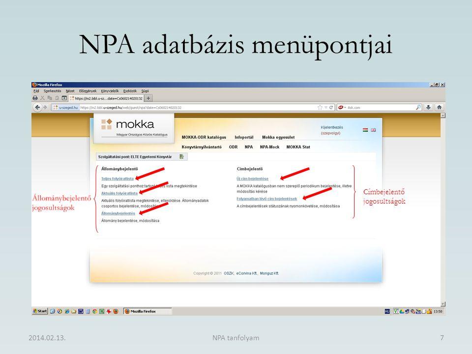 NPA adatbázis menüpontjai 2014.02.13.NPA tanfolyam7 Címbejelentő jogosultságok