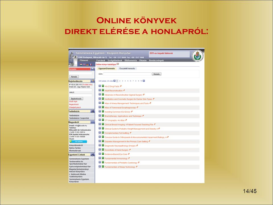 14/45 Online könyvek direkt elérése a honlapról: