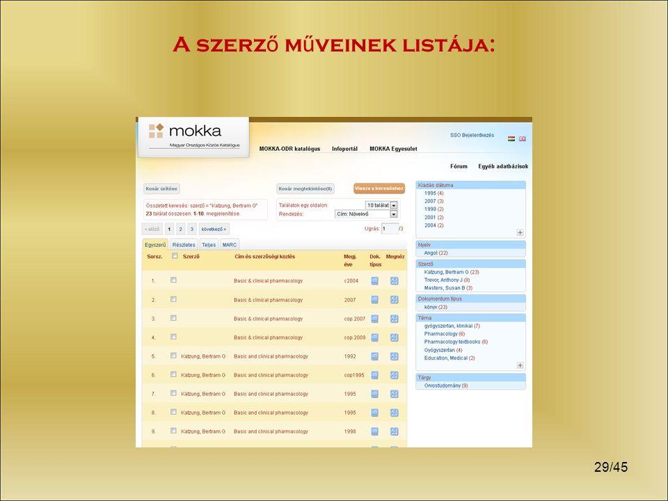 29/45 A szerz ő m ű veinek listája: