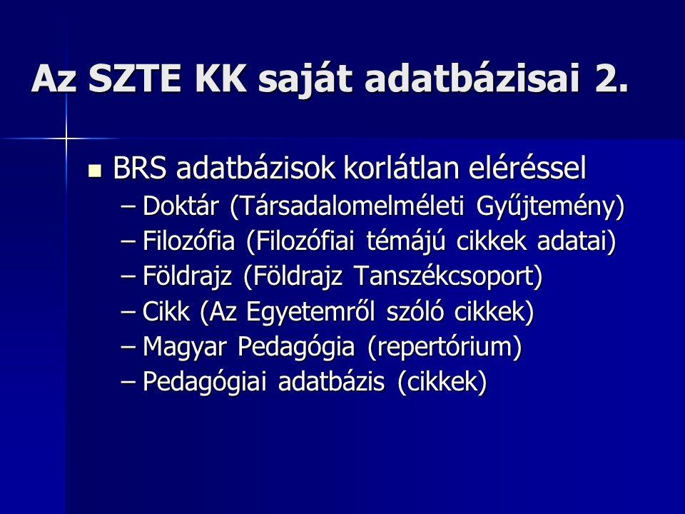 Az SZTE KK saját adatbázisai 2.