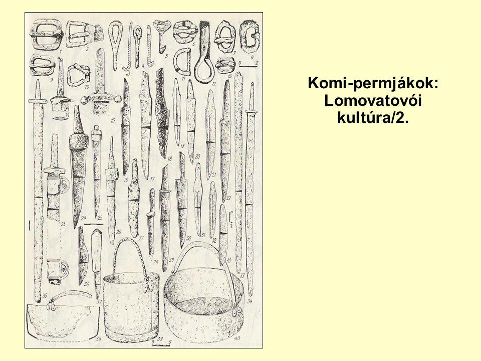 Komi-permjákok: Lomovatovói kultúra/2.