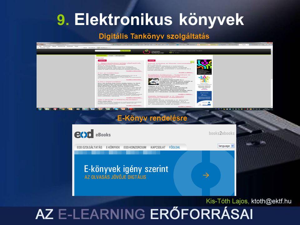 9. Elektronikus könyvek Digitális Tankönyv szolgáltatás E-Könyv rendelésre