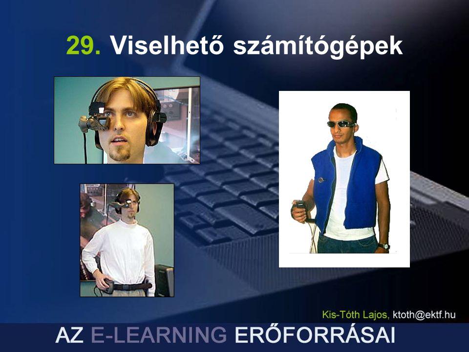 29. Viselhető számítógépek