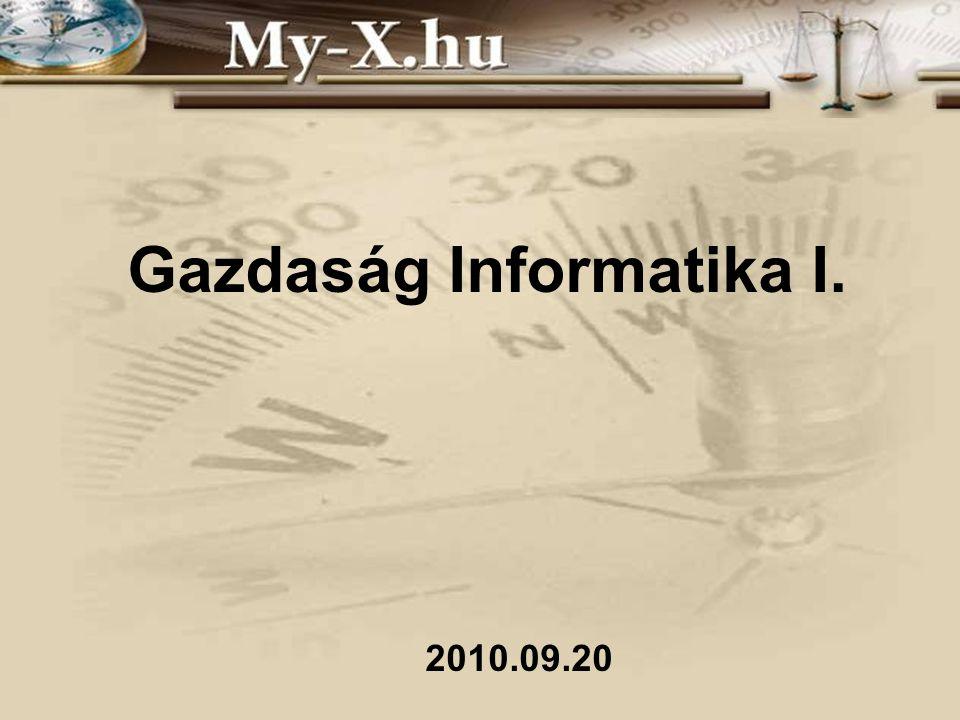 Gazdaság Informatika I. 2010.09.20