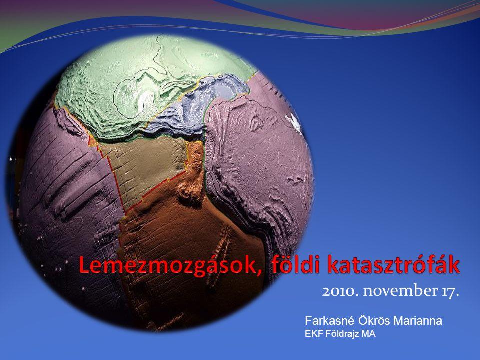 2010. november 17. Farkasné Ökrös Marianna EKF Földrajz MA