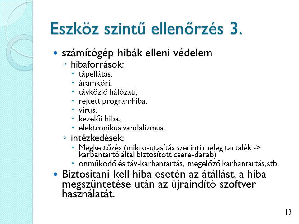 13 Eszköz szintű ellenőrzés 3.