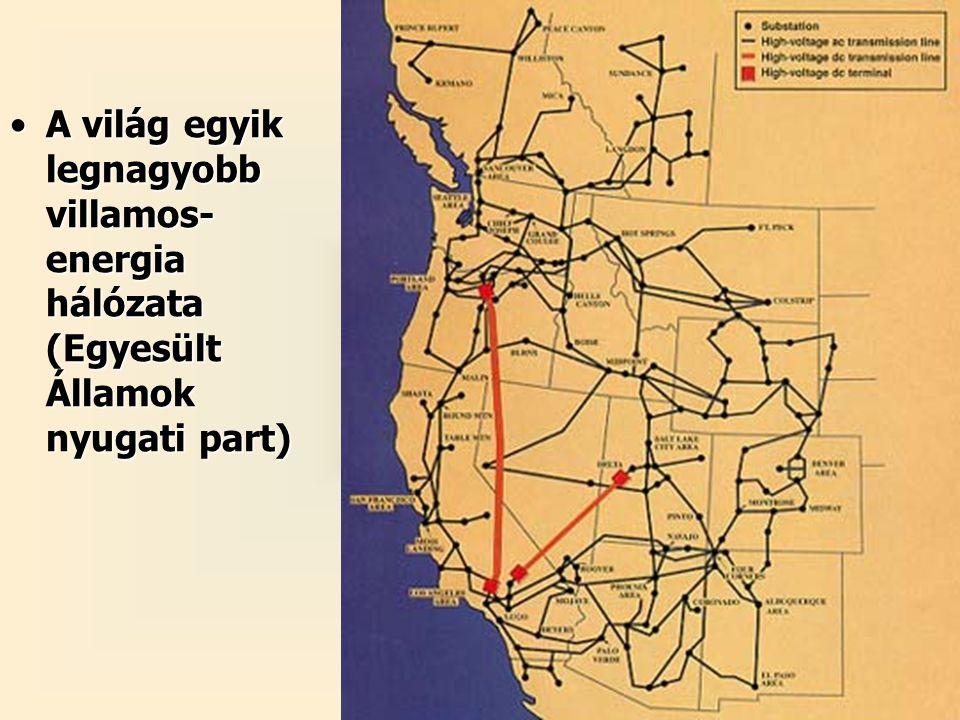 39 A világ egyik legnagyobb villamos- energia hálózata (Egyesült Államok nyugati part)A világ egyik legnagyobb villamos- energia hálózata (Egyesült Államok nyugati part)