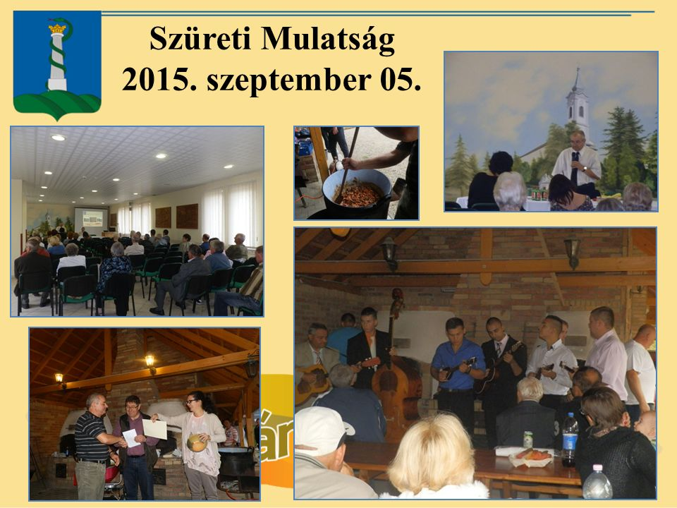 Szüreti Mulatság 2015. szeptember 05.