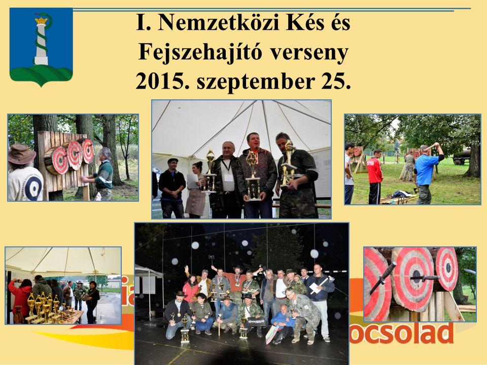 I. Nemzetközi Kés és Fejszehajító verseny 2015. szeptember 25.