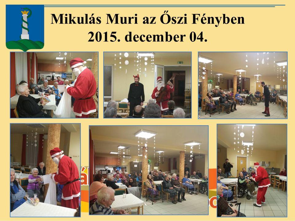 Mikulás Muri az Őszi Fényben 2015. december 04.
