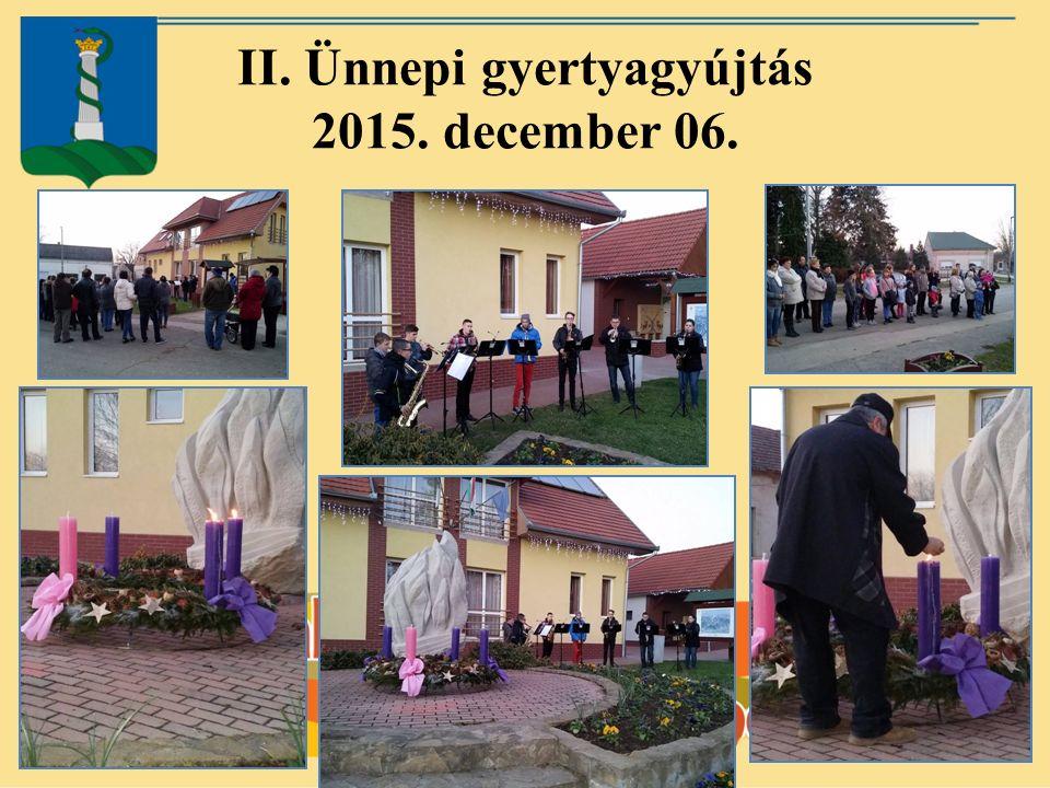 II. Ünnepi gyertyagyújtás 2015. december 06.