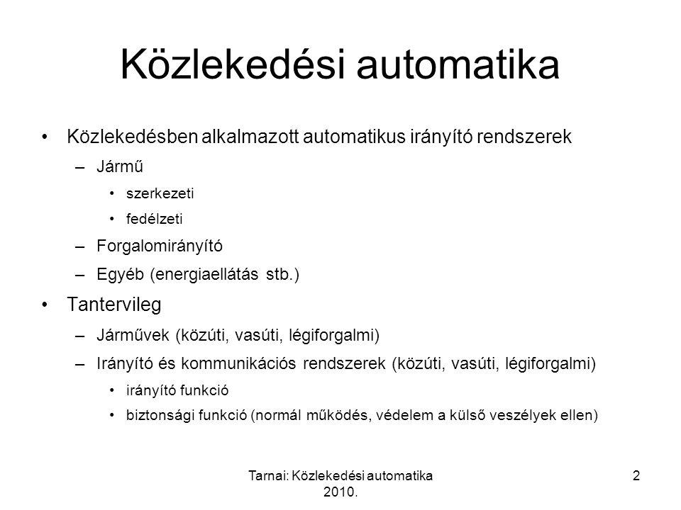 Tarnai: Közlekedési automatika 2010.