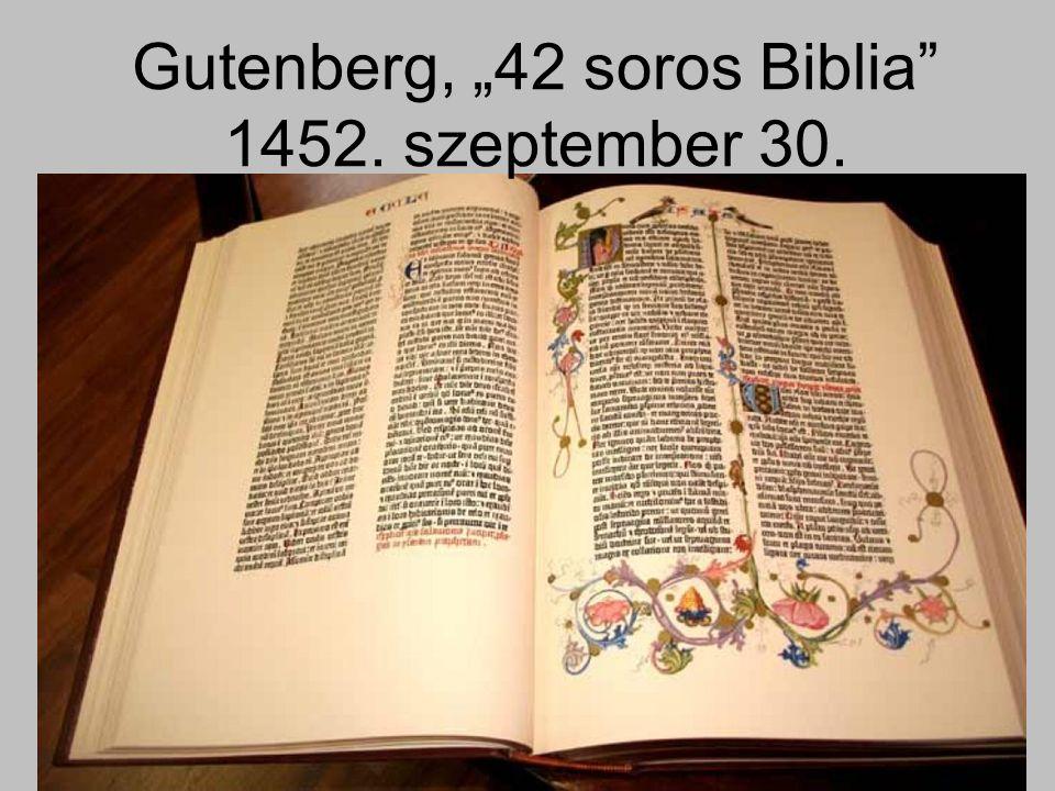 "Gutenberg, ""42 soros Biblia 1452. szeptember 30."
