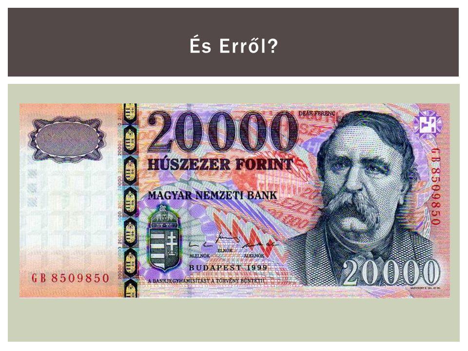  Ki gondolja úgy, hogy egyszer az életében lesz 10 millió forintja (mai értéken).