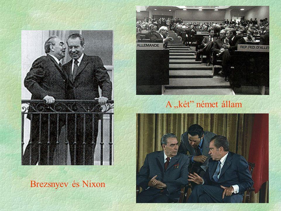 """Brezsnyev és Nixon A """"két német állam"""