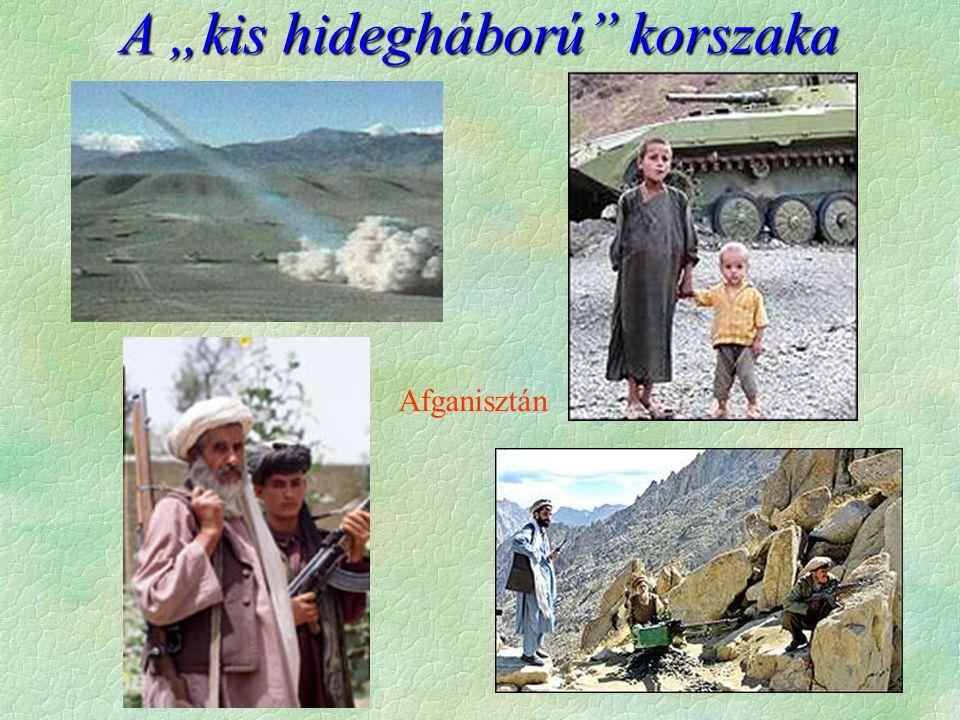 """Afganisztán A """"kis hidegháború korszaka"""