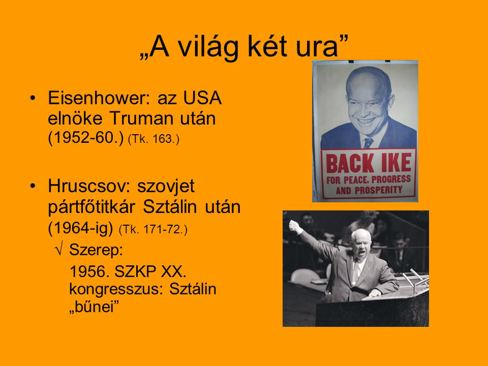 """""""A világ két ura Eisenhower: az USA elnöke Truman után (1952-60.) (Tk."""