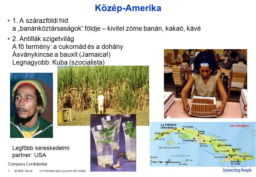 Company Confidential 2 © 2005 Nokia V1-Filename.ppt / yyyy-mm-dd / Initials Venezuela Főváros - Caracas Kis-Velence – spanyol hódítók adták ezt a nevet A gazdaság alapja a kőolaj bányászat és export ( kivitel 9/10-e!) - ennek köszönheti Latin-Amerikában magas kb.