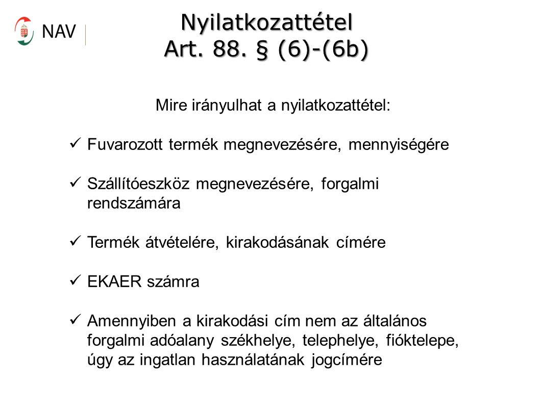 Nyilatkozattétel Art.88.