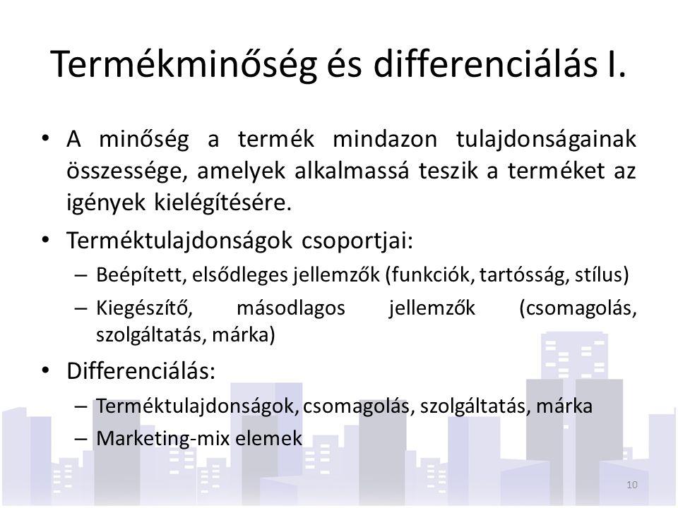 Termékminőség és differenciálás I.